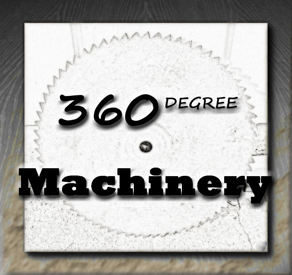 360 Degree Machinery Profile
